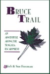 Bruce Trail hiking narrative available at www.footprintpress.com